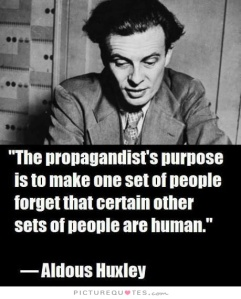the-propagandists-purpose-is-to-make-one-set-of-people-forget-that-certain-other-sets-of-people-are-quote-1