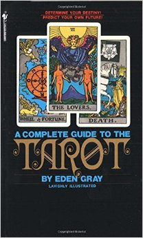 complete-guide-to-the-tarot-eden-gray