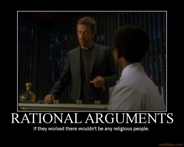 house-rational-arguments-religion-demotivational-poster