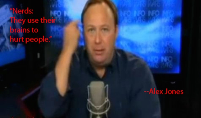 alex-jones-hates-nerds.jpg