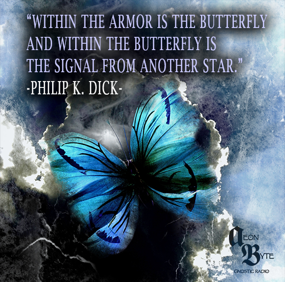 Philip-K-Dick-Butterfly-quote.png