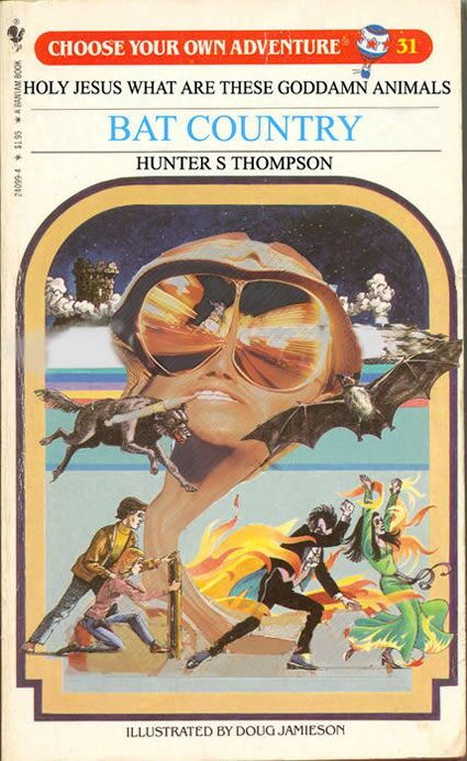 hunter-s-thompson-choose-your-own-adventure-bat-country.jpg