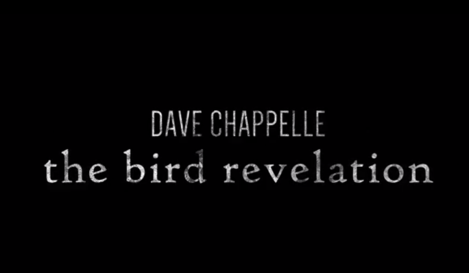 dave-chappelle-the-bird-revelation-special.png