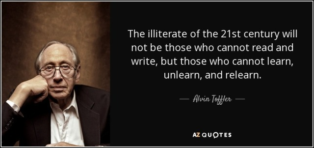 quote-the-illiterate-of-the-21st-century-will-not-be-those-who-cannot-read-and-write-but-those-alvin-toffler-34-60-46.jpg