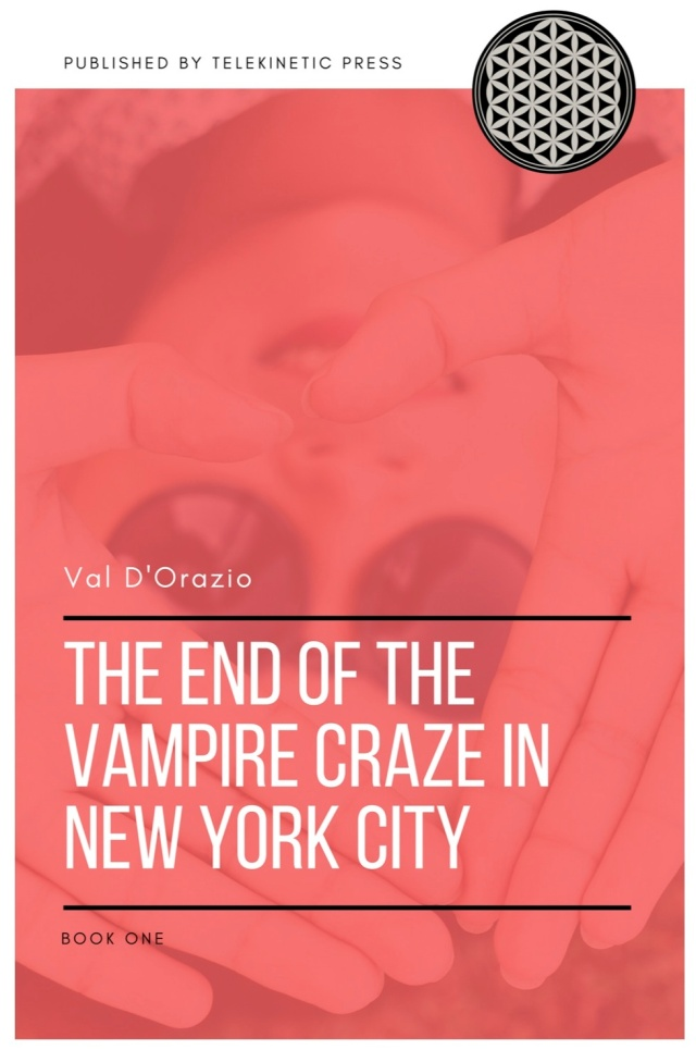 The-End-Of-The-Vampire-Craze-In-New-York-City-Book-One (dragged).jpg