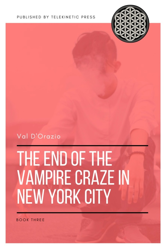 The-End-Of-The-Vampire-Craze-In-New-York-City-Book-Three (dragged).jpg
